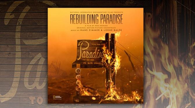 Premiere: Rebuilding Paradise – Listen To Hans Zimmer & Lorne Balfe's Debut Track | The Playlist