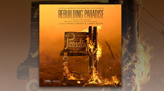 Rebuilding Paradise - Hans Zimmer & Lorne Balfe | Lakeshore Recorrds