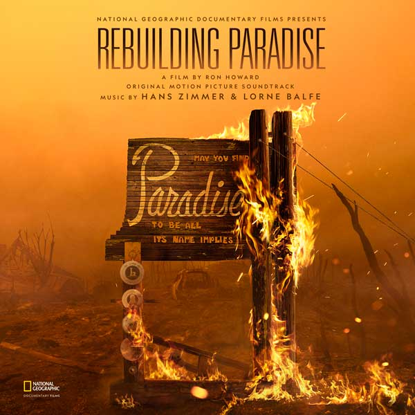 Rebuilding Paradise (Original Motion Picturre Soundtrack) - Hans Zimmer & Lorne Balfe | Lakeshore Records