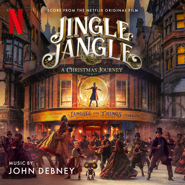 Jingle Jangle Soundtrack - John Debney | Lakeshore Records