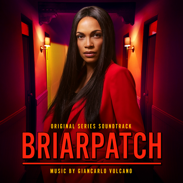 Briarpatch Season 1 Soundtrack - Giancarlo Vulcano | Lakeshore Records