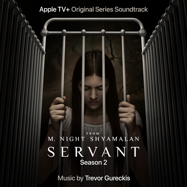 Servant Season 2 Soundtrack - Trevor Gureckis | Lakeshore Records