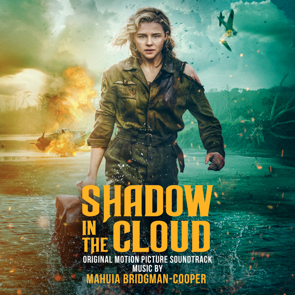 Shadow In The Cloud - Mahuia Bridgman-Cooper | Endeavor Content Soundtracks