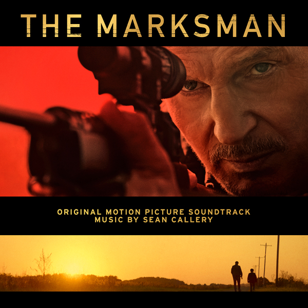 The Marksman - Sean Callery | Lakeshore Records