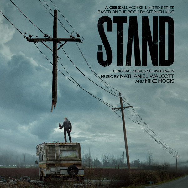 The Stand - Nathaniel Walcott & Mike Mogis   Lakeshore Records