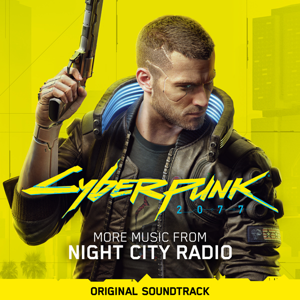 Cyberpunk 2077: More Music From Night City Radio