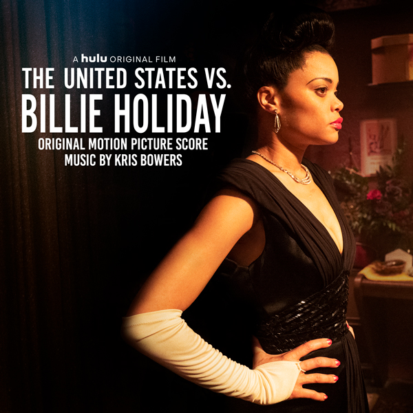 The United States vs Billie Holiday Score by Kris Bowers | Lakeshore Records