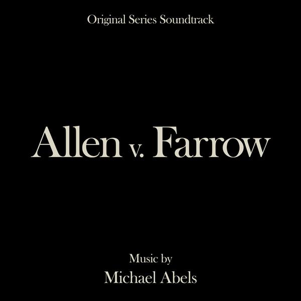 Allen v. Farrow (Original Series Soundtrack) - Michael Abels | Lakeshore Records