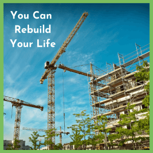 As with buildings and other physical infrastructure after a tragic event, it is possible to rebuild your life after tragedy.