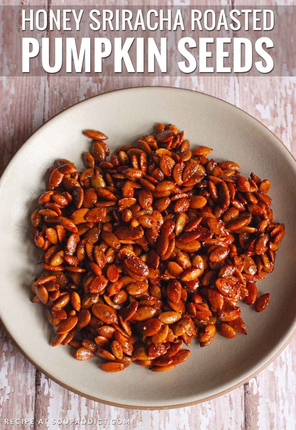 Honey Sriracha Roasted Pumpkin Seeds | SoupAddict.com