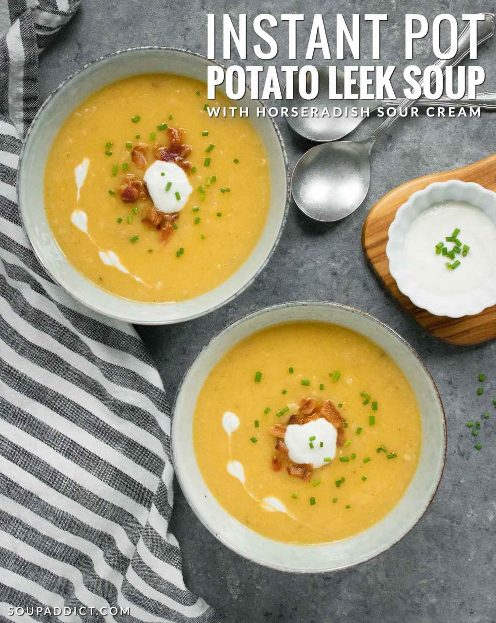 Instant Pot Potato Leek Soup - Recipe at SoupAddict.com