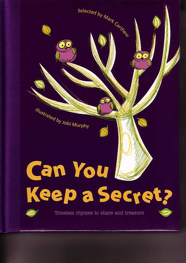 Can You Keep a Secret? (Timeless rhymes to share and treasure)