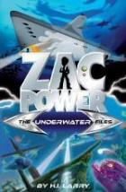 Mitchell recommends ZAC POWER THE UNDERWATER FILES by HI Larry.