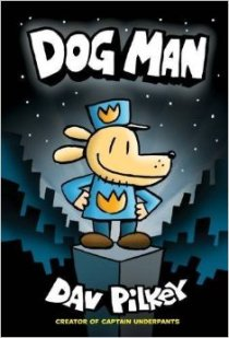 Xavier recommends DOG MAN by Dav Pilkey.