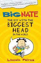 Anishka recommends BIG NATE: THE BOY WITH THE BIGGEST HEAD IN THE WORLD by Lincoln Peirce.
