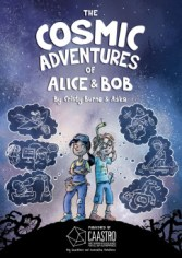 The Cosmic Adventures of Alice & Bob, illustrated by Aska.