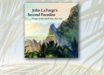 A precursor to Professor Childs' upcoming Vanishing Paradise: Art and Exoticism in Colonial Tahiti, 1880–1901 (Fall 2012) is the exhibition catalog she co-authored, John La Farge's Second Paradise: Voyages in the South Seas, 1890–1891 (November 2010).