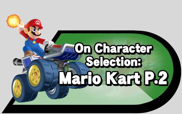 On Character Selection Mario Kart Part 2 Source Gaming