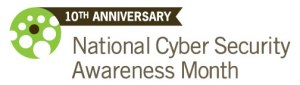 This month celebrate National Cyber Security Awareness Month and stay safe online.