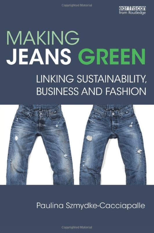 Making Jeans Green: Linking Sustainability, Business and Fashion