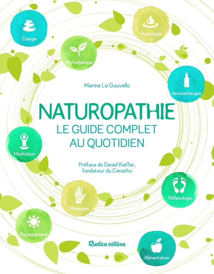 Naturopathie Le guide complet au quotidien. Quand la naturopathie rencontre le yoga