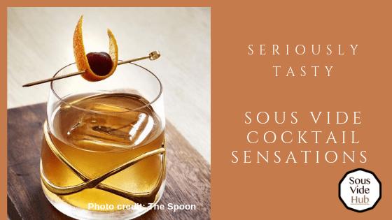 Sous Vide Cocktail