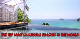 The Top Most Luxurious Beaches in the World