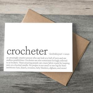 Crocheter Definition Crochet Themed Greeting Card