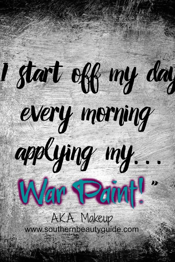 War Paint.