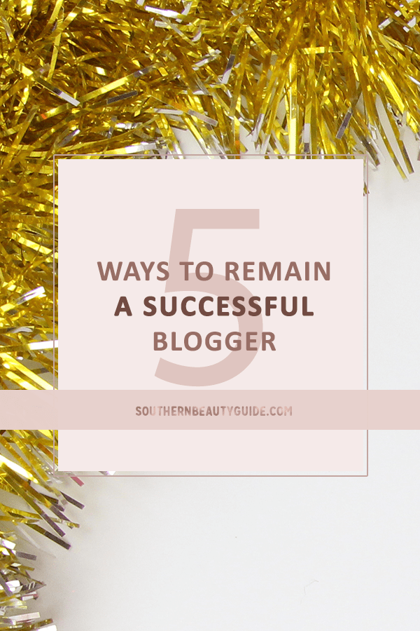 5-ways-to-remain-a-successful-bloger