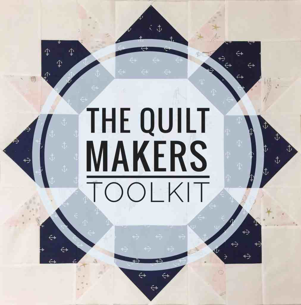 The Quilt Makers Toolkit