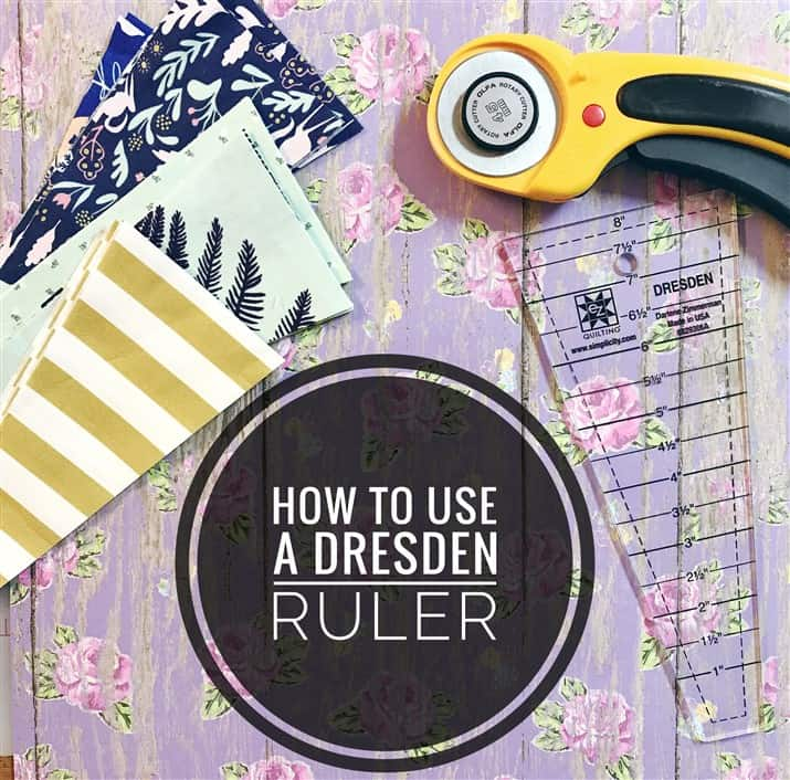 Friday Tuts – How to use the EZ Quilting Dresden Ruler