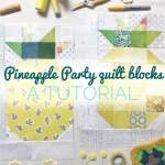 do. Good Stitches – Emerge Circle – The Pineapple Blocks Tutorial
