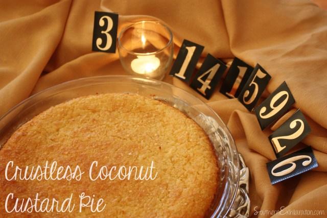 Southern Exhilaration: Crustless Coconut Custard Pie #Recipe