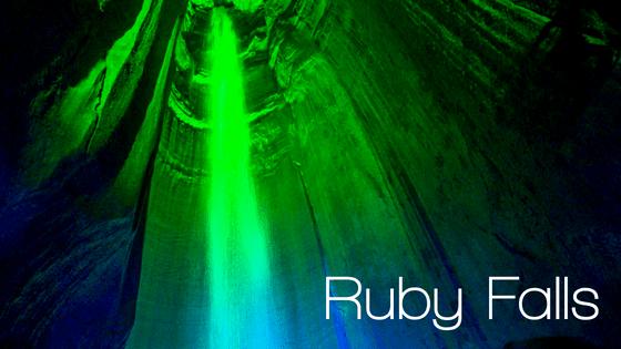 Ruby Falls | Chattanooga, TN