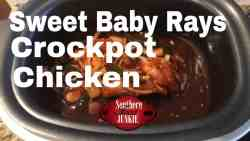 Sweet Baby Rays Crockpot Chicken Recipe, Recipe from southern food junkie on how to make Sweet Baby Rays Crockpot Chicken