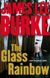 The Glass Rainbow, by James Lee Burke