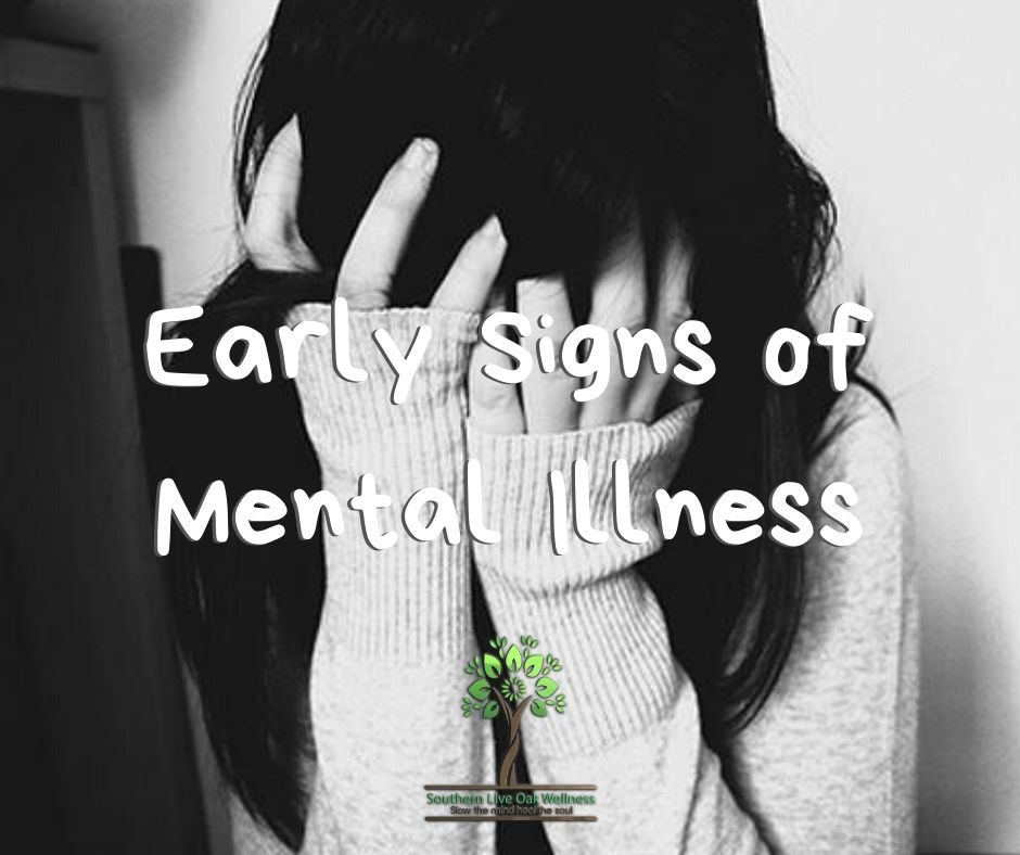 Early Signs of Mental Illness