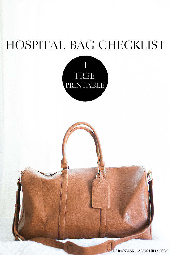 Hospital Bag Checklist from brittany at SouthernMamaGuide.com    hospital bag    What to pack in hospital bag    baby hospital bag    hospital bag free printable
