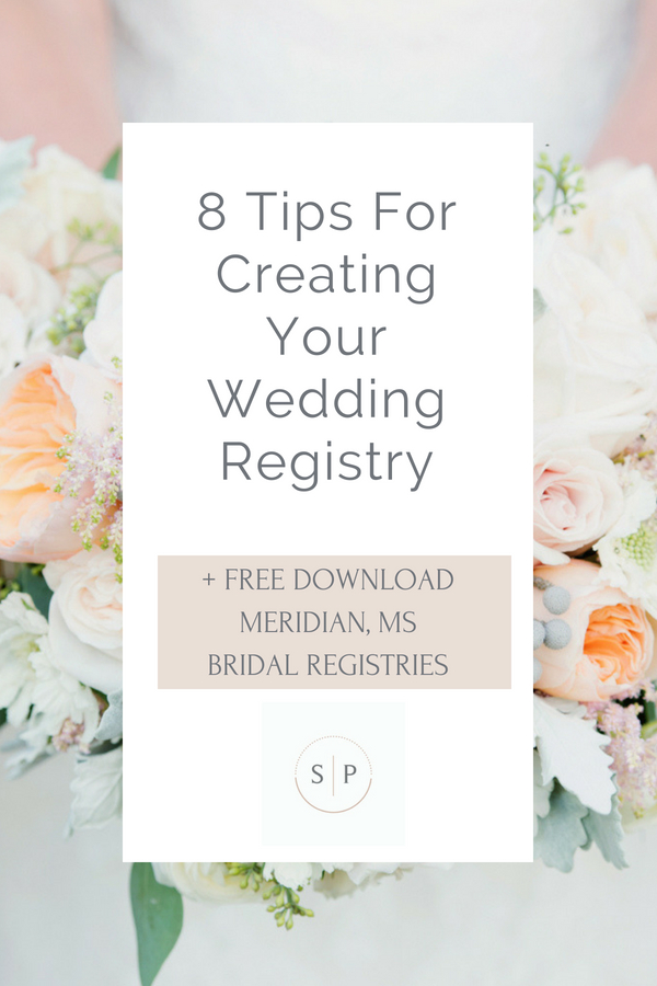 8 tips for creating your wedding registry meridian ms registries meridian ms bridal registries junglespirit Choice Image