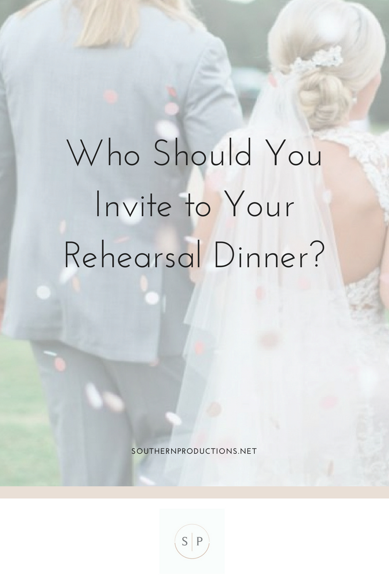 Who Should You Invite to Your Rehearsal Dinner? Meridian, MS ...