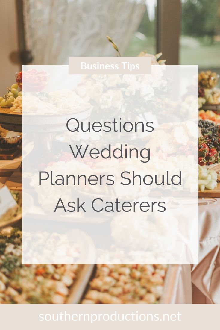 Questions Wedding Planners Should Ask Caterers