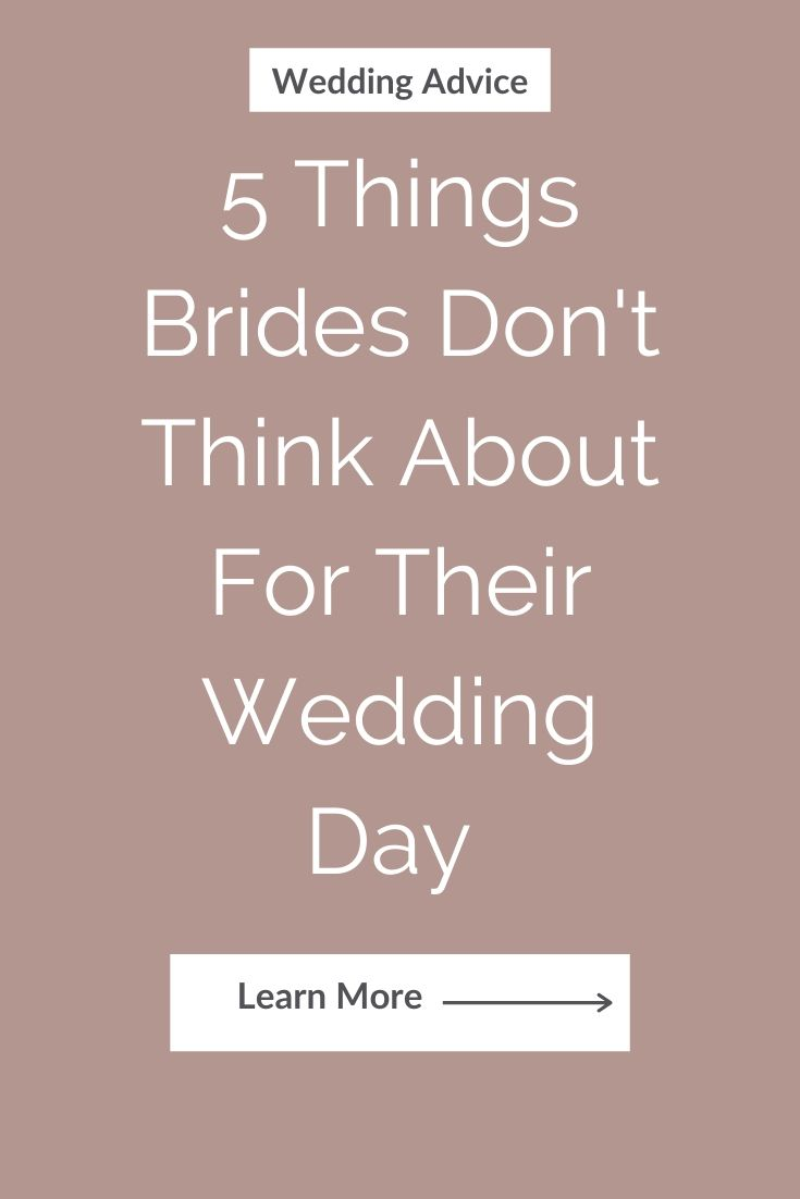 5 Things Brides Don't think about for their wedding