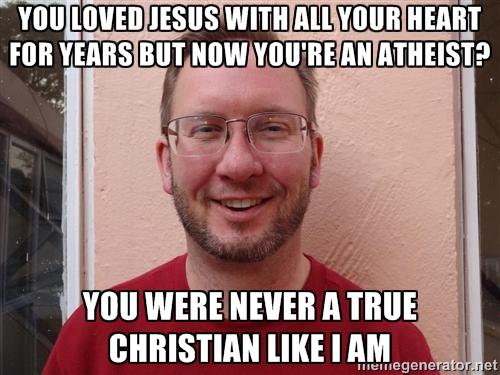 You Were Never a True Christian meme