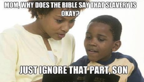 Why does Bible say slavery is okay?