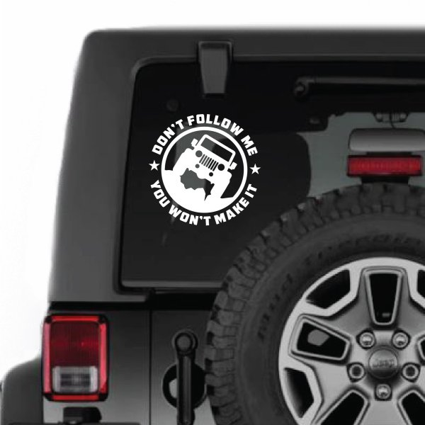 Jeep Don't Follow Me Decal