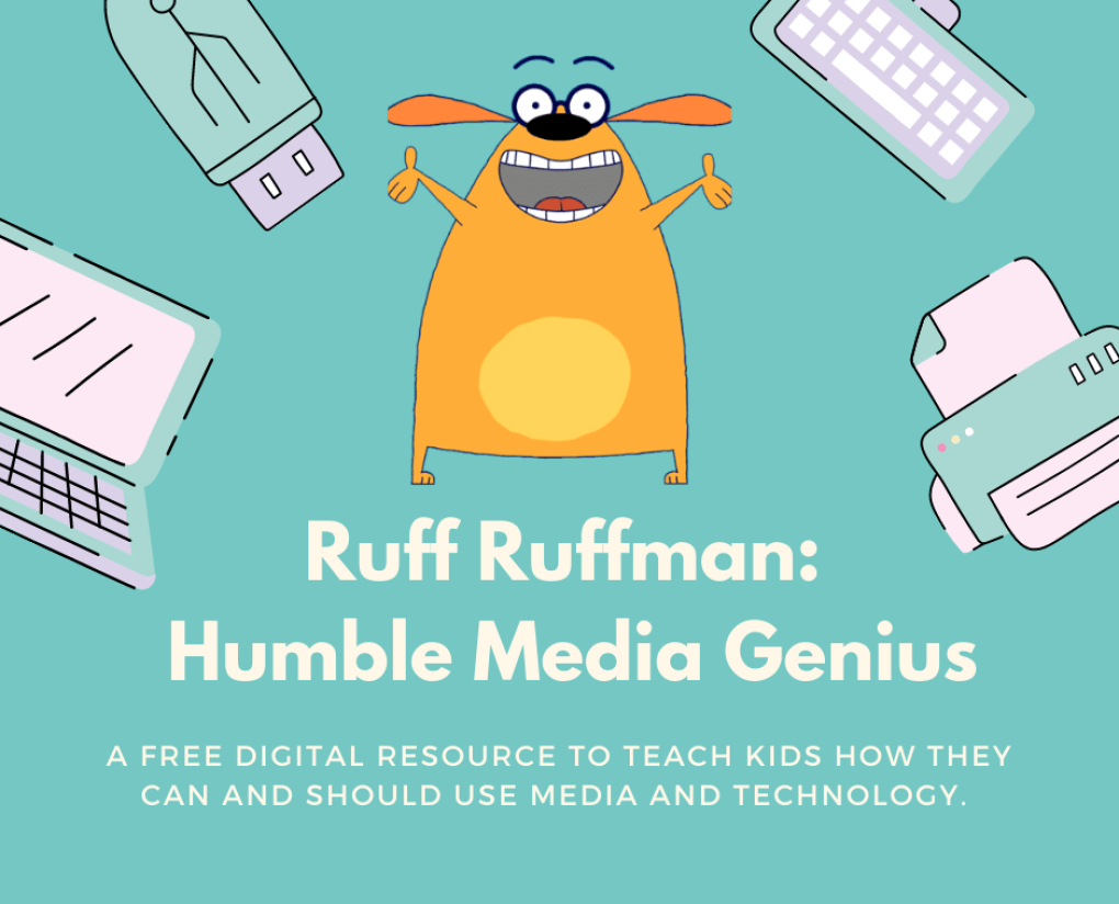 Ruff Ruffman Slide for Website; teaching kids how they can and should use media and technology