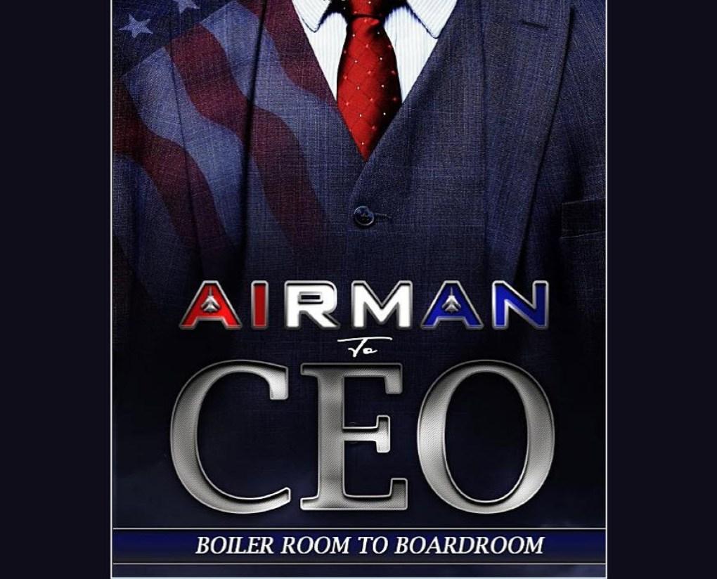 airman to ceo boiler room to boardroom