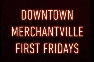 Merchantville To Host First Friday Night Markets
