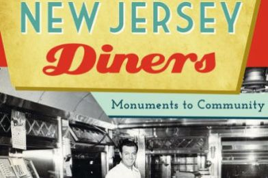 Stories from New Jersey Diners: Monuments to Community by Michael C. Gabriele